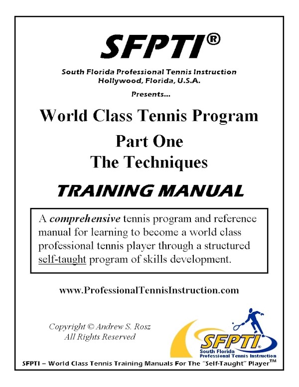 World Class Tennis Program Training Manual - Part One - The Techniques